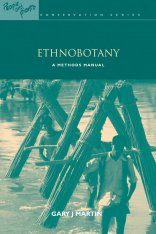 Ethnobotany: A Methods Manual