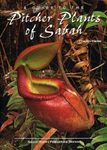 A Guide to the Pitcher Plants of Sabah
