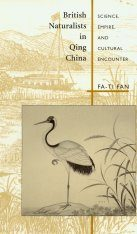 British Naturalists in Qing China