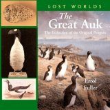 The Great Auk: The Extinction of the Original Penguin Image