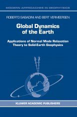 Global Dynamics of the Earth