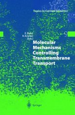 Molecular Mechanisms Controlling Transmembrane Transport
