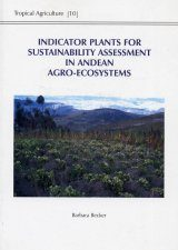 Indicator Plants for Sustainability Assessment in Andean Agro-Ecosystems
