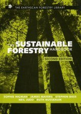 The Sustainable Forestry Handbook