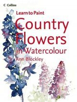 Collins Learn to Paint Country Flowers in Watercolour