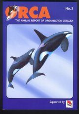 Orca No.3: Incorporating a Report on the Whales, Dolphins and Seabirds of the North Atlantic