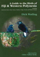 A Guide to the Birds of Fiji and Western Polynesia
