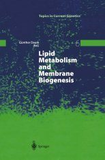 Lipid Metabolism and Membrane Biogenesis