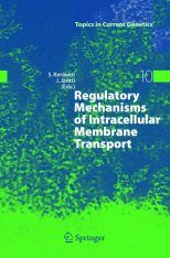 Regulatory Mechanisms of Intracellular Membrane Transport