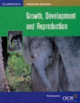 Growth, Development and Reproduction