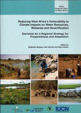 Reducing West Africa's Vulnerability to Climate Impacts on Water Resources, Wetlands and Desertification