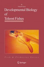 Developmental Biology of Teleost Fishes