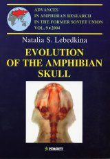Advances in Amphibian Research in the Former Soviet Union, Volume 9: Evolution of the Amphibian Skull Image