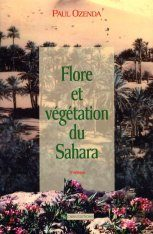 Flore et Végétation du Sahara [Flora and Vegetation of the Sahara]