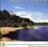 A Botanist in the Amazon Valley