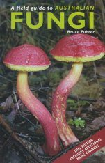 A Field Guide to Australian Fungi