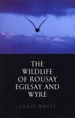 The Wildlife of Rousay, Egilsay and Wyre