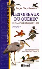Les Oiseaux du Quebec et de l'Est de l'Amérique du Nord [The Birds of Quebec and Eastern North America]