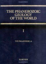 The Phanerozoic Geology of the World, Volume 1: The Palaeozoic, A