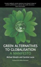 Green Alternatives to Globalisation