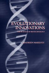 Evolutionary Innovations: The Business of Biotechnology