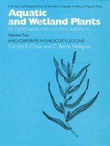 Aquatic and Wetland Plants of Northeastern North America : Volume 2