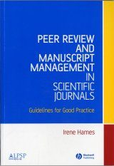 Peer Review and Manuscript Management in Scientific Journals