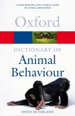 Oxford Dictionary of Animal Behaviour
