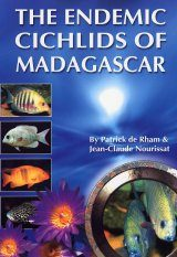 The Endemic Cichlids of Madagascar