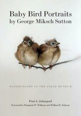 Baby Bird Portraits by George Miksch Sutton
