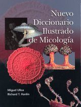 Nuevo Diccionario Ilustrado de Micologia [New Illustrated Dictionary of Mycology]