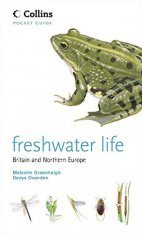 Collins Pocket Guide: Freshwater Life of Britain and Northern Europe