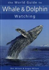 The World Guide to Whale and Dolphin Watching