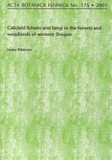 Acta Botanica Fennica, Vol. 175: Calicioid Lichens and Fungi in the Forests and Woodlands of Western Oregon Image