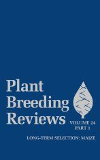 Plant Breeding Reviews, Volume 24, Part 1: Long-term Selection: Maize