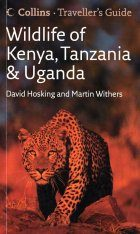Collins Traveller's Guide - Wildlife of Kenya, Tanzania and Uganda