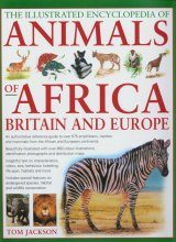 The New Encyclopedia of African, British & European Animals