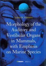 Morphology of the Auditory and Vestibular Organs in Mammals, with Emphasis on Marine Species