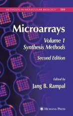 Microarrays: Volume I: Synthesis Methods