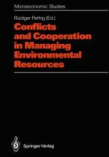 Conflicts and Cooperation in Managing Environmental Resources