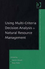 Using Multi-Criteria Decision Analysis in Natural Resource Management