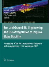 Eco- and Ground Bio-Engineering: The Use of Vegetation to Improve Slope Stability