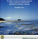 The Effect of Fully and Partially Protected Marine Reserves on Coral Reef Fish Populations in Zanzibar, Tanzania