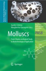 Molluscs: From Chemo-ecological Study to Biotechnological Application