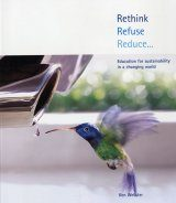 Rethink Refuse Reduce...