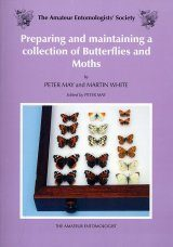 Preparing and Maintaining a Collection of Butterflies and Moths