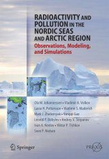 Radioactivity and Pollution of the Nordic Seas and Arctic Region