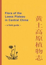 Flora of the Loess Plateau in Central China