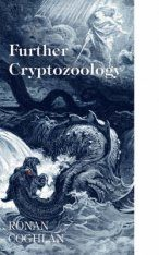 Further Cryptozoology