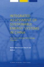 Integrated Assessment of Sustainable Energy Systems in China